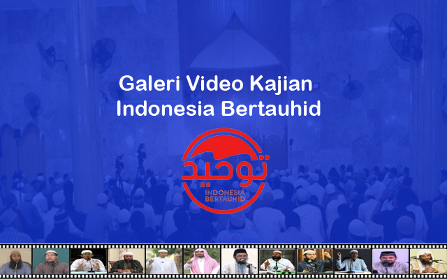 Galeri Video Indonesia Bertauhid